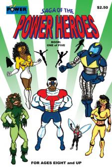Saga of the Power Heroes #1