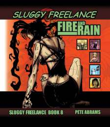 Sluggy Freelance Book 8: Fire And Rain