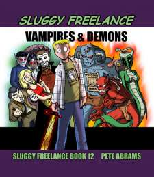 Sluggy Freelance Book 12: Vampires & Demons